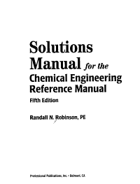 Solutions Manual for the Chemical Engineering Reference Manual  Fifth Edition