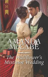 The Wallflower's Mistletoe Wedding