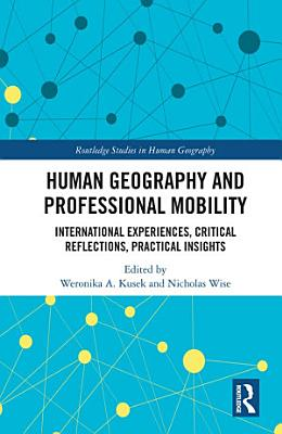 Human Geography and Professional Mobility