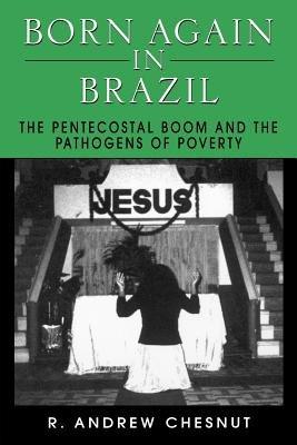 Born Again in Brazil