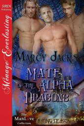 Mate of the Alpha Dragons [Mating Season 4]