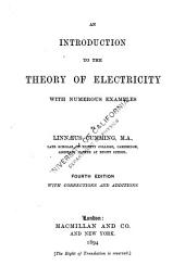 An Introduction to the Theory of Electricity, with Numerous Examples