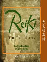 Reiki  the True Story PDF