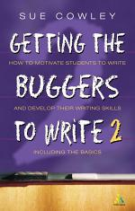 Getting the Buggers to Write 2nd Edition