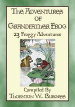 THE ADVENTURES OF GRANDFATHER FROG - 23 Froggy Bedtime Tales