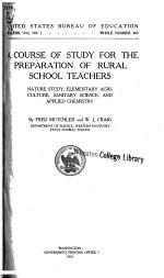 A Course of Study for the Preparation of Rural School Teachers, Nature Study, Elementary Agriculture, Sanitary Science, and Applied Chemistry