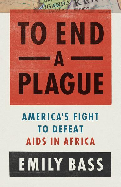 Download To End a Plague Book