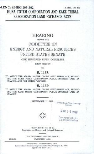 Huna Totem Corporation and Kake Tribal Corporation Land Exchange Acts
