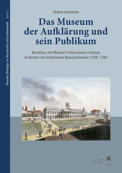 Das Museum der Aufkl  rung und sein Publikum PDF