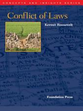 Roosevelt's Conflict of Laws (Concepts and Insights Series)