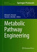 Metabolic Pathway Engineering