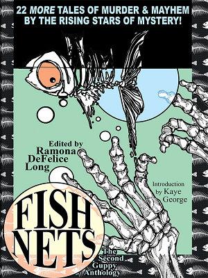 Fish Nets  The Second Guppy Anthology PDF