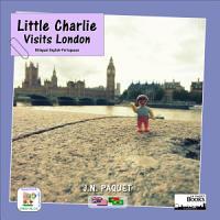 Little Charlie Visits London  Bilingual English Portuguese  PDF