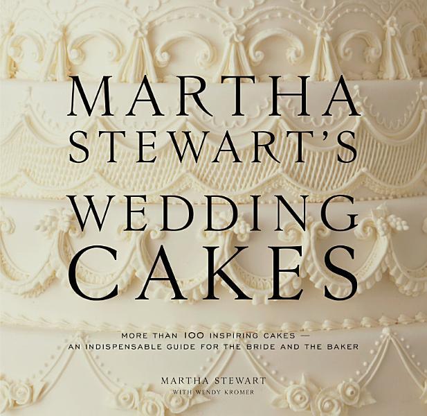 Download Martha Stewart s Wedding Cakes Book