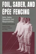 Foil, Saber, and Épée Fencing