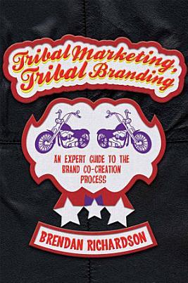 Tribal Marketing  Tribal Branding