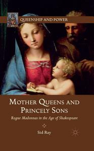 Mother Queens and Princely Sons PDF