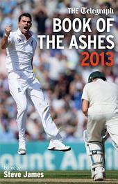 The Telegraph Book of the Ashes 2013