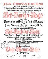 I. Neu revidirt und mit 117 außerlesenen decidirten Casibus, auch resolvirten Rechts-Fragen, vermehret und verbessertes Roß-Tauscher-Recht: Roß-Ausleiher-Recht ... III. Fuhrmanns-Recht [von Salander] ...