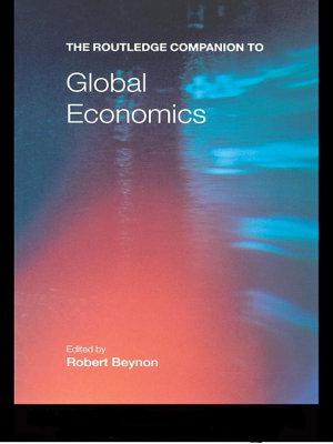 The Routledge Companion to Global Economics