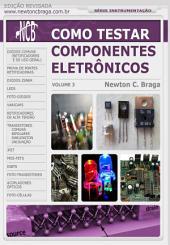 Como Testar Componentes Eletrônicos: Volume 3, Edição 2