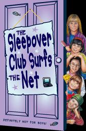 The Sleepover Club Surfs the Net (The Sleepover Club, Book 17)