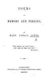 Poems of Memory and Feeling, etc