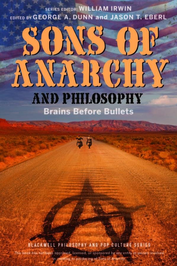 Sons of Anarchy and Philosophy