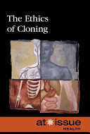 The Ethics of Cloning PDF