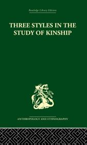 Three Styles in the Study of Kinship