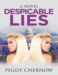 Despicable Lies: A Novel