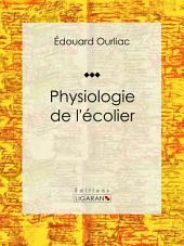 Physiologie de l'écolier