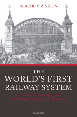 The World s First Railway System