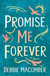 Promise Me Forever Book