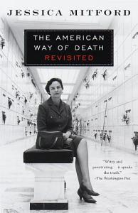 The American Way of Death Revisited Book