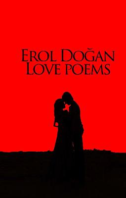 Erol Dogan Love Poems PDF