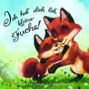 Ich hab  dich lieb  kleiner Fuchs PDF