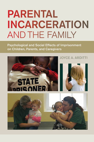 Parental Incarceration and the Family