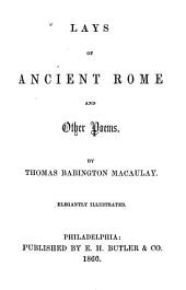 Lays of Ancient Rome: And Other Poems
