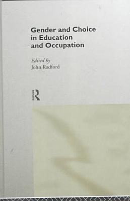 Gender and Choice in Education and Occupation PDF