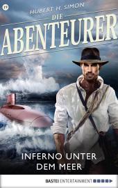 Die Abenteurer - Folge 19: Inferno unter dem Meer