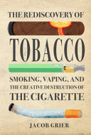The Rediscovery of Tobacco