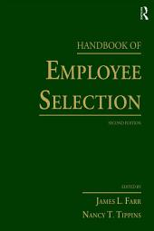 Handbook of Employee Selection: Edition 2