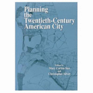 Planning the Twentieth century American City PDF