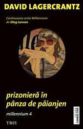 Prizonieră în pânza de păianjen. Millennium 4