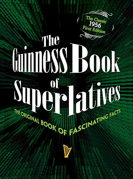 Download The Guinness Book of Superlatives Book