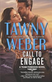 Call to Engage: A Romance Novel
