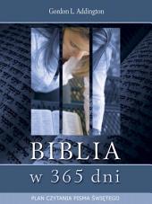 Biblia w 365 dni: Plan czytania Pisma Świętego