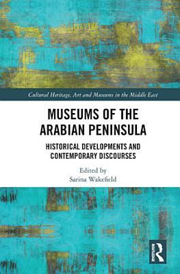 Museums of the Arabian Peninsula PDF