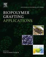 Biopolymer Grafting  Applications PDF